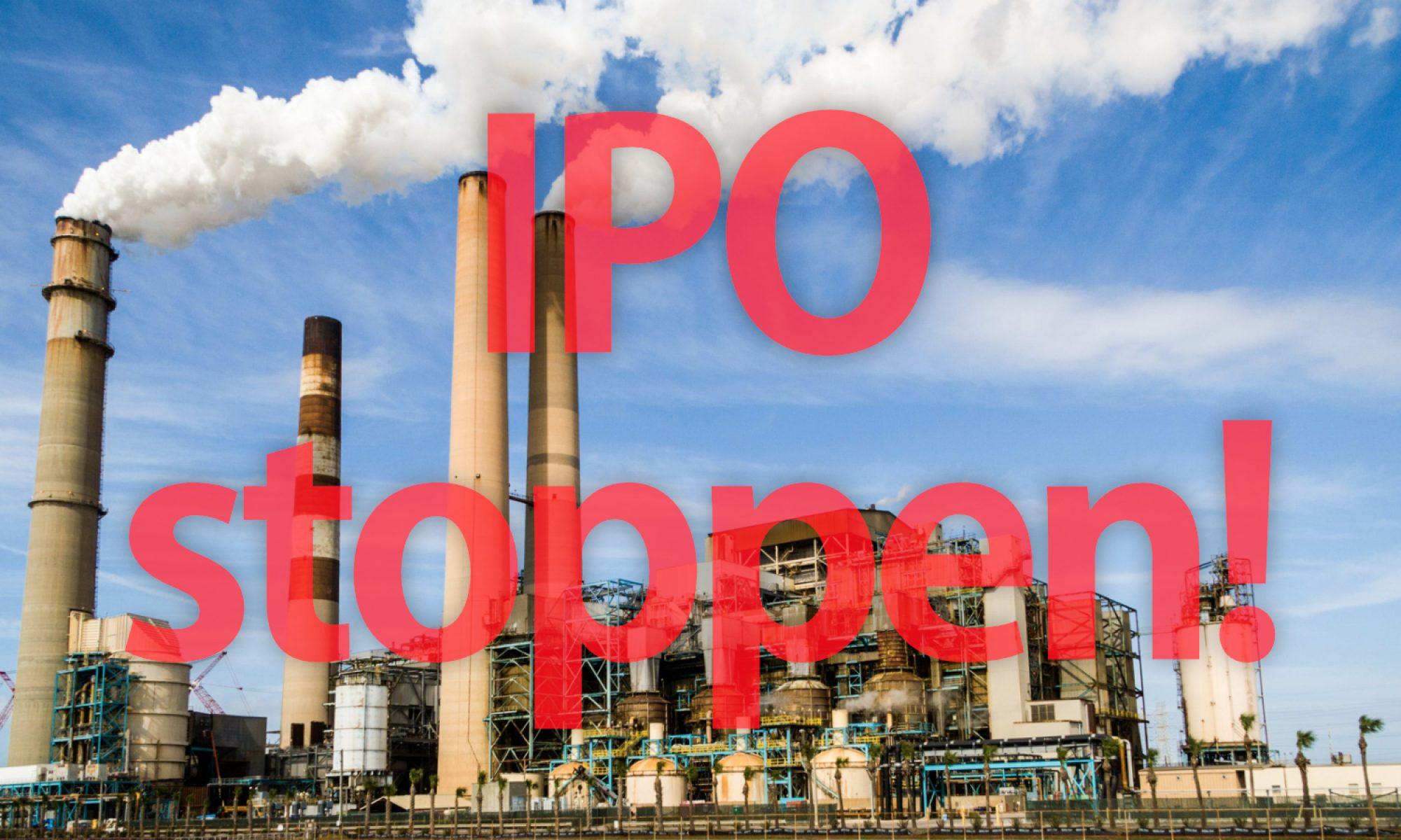 IPO stoppen